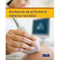 Asistencia De Enfermería Materno Neonatal - Libro