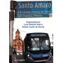 Livro Santo Amaro - A Evolução Do Bairro (unisa) Urbanismo