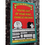 You Are Out Of Your Mind Charlie Brown Schulz Comic N Ingles
