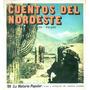 Cuentos Del Noroeste Burgos - Quenel - Tizón - Vargas