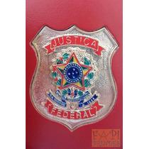 Porta Funcional Justiça Federal P75v Não Tem Agente Polícia