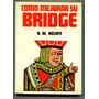 Como Mejorar Su Bridge - H. W. Kelsey