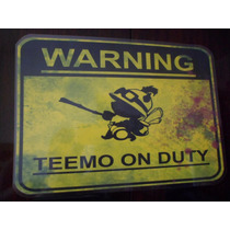 Teemo On Duty League Of Legends Placa Game