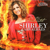 Cd Shirley Carvalhaes - Em Ritmo Pentecostal (original)