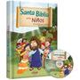 La Santa Biblia Para Niños Evangélicos Tapa Dura Todo Color