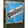 Cartel Publicidad Cerveza Quilmes En Chapa 72 X 61cm