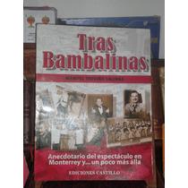 Manuel Treviño Salinas Tras Bambalinas
