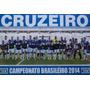 Poster Do Cruzeiro Campeão Brasileiro 2014 (frete Gratis)