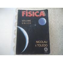 Física Básica, Volume Único, Nicolau E Toledo