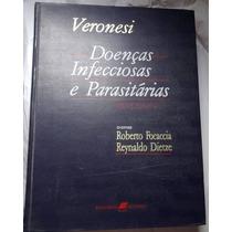Livro Veronesi Doença Infecciosa Parasitária Foccacia Dietze