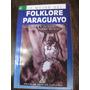 Lo Mejor Del Folklore Paraguayo. Mario Ruben Alvarez