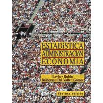 Estadistica Para Administracion Y Economia - Libro