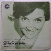 Gloria Lasso / La Extraordinaria 1 Disco Lp Vinilo