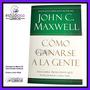 John Maxwell · Como Ganarse A La Gente Libro Liderazgo Exito<br><strong class='ch-price reputation-tooltip-price'>$ 25.990</strong>