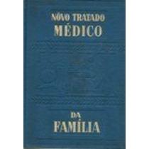 Novo Tratado Medico Da Familia 2 Vol Marcelo A. Hammerly