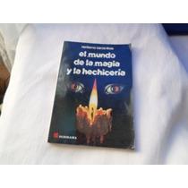 Libro Del Mundo De La Magia Y La Hechiceria