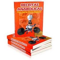 Receitas Anabólicas 1º E 2º Edição
