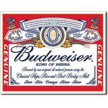 Anuncio Poster Humor Budweiser Lamina Metalico Cerveza 0169