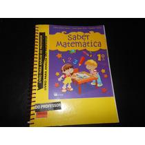 Livro- Saber Matemática 1º Ano- Ftd- Para Professor