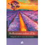 Reflexiones Sobre El Yo - Krishnamurti