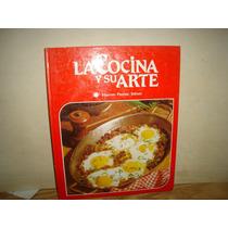 La Cocina Y Su Arte. Huevos, Pastas, Salsas