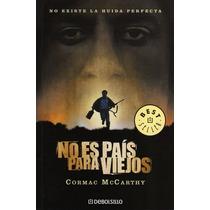 Libro No Es País Para Viejos - Cormac Mccarthy - Usado