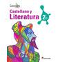 Conexos Castellano Y Literatura 2do Año Editorial Santillana