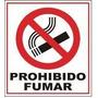 Cartel De Señalización Prohibido Fumar - Seguridad Industria