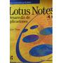 Lotus Notes Desarrollo De Aplicaciones Javier Plaza Cpx079