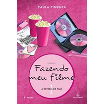 Fazendo Meu Filme 1 2 3 4 Paula Pimenta 4 Livros