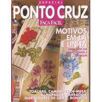 Artesanato - Ponto De Cruz Faça Fácil Ano 2 N º 4 C/ Riscos
