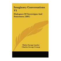 Imaginary Conversations V1: Dialogues, Walter Savage Landor