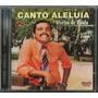 Cd Ozéias De Paula - Canto Aleluia (original)