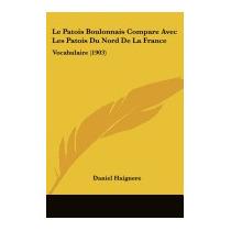 Libro Patois Boulonnais Compare Avec Les Patois, Daniel Haig