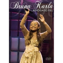 Bruna Karla - Dvd - Advogado Fiel - Original