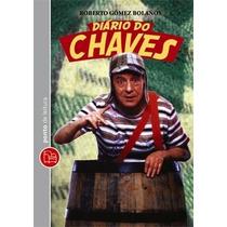 Diário Do Chaves De Roberto Gomez Bolanos - Livro Novo