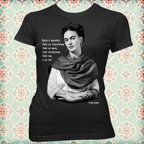 Camiseta Babylook Da Frida Kahlo - Nada É Absoluto