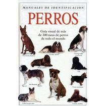 Manual De Identificación De Razas De Perros - Libro