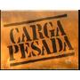 Série Carga Pesada - 23 Dvds