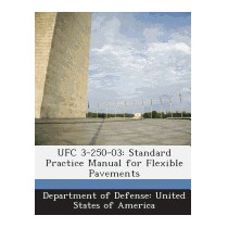 Ufc 3-250-03: Standard Practice Manual For Flexible