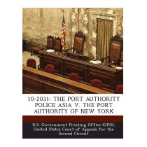 10-2031: The Port Authority Police, U S Government Printing