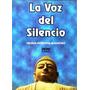 La Voz Del Silencio / H. P. Blavatsky