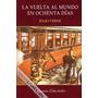 La Vuelta Al Mundo En 80 Días, Julio Verne, Edit. Libertador