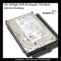 Hd 1000gb Sata Iii Seagate 1terabyte Interno Desktop