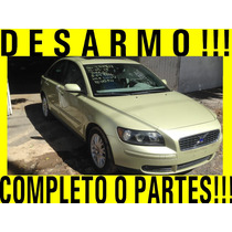 Completo O Partes! Volvo S40 2005 Desarmo Transmision Buena!