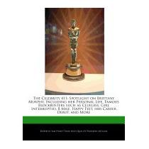 Libro Celebrity 411: Spotlight On Brittany Murphy,, Sam Nigh