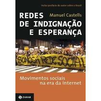 Livro Redes De Indignacao E Esperanca Manuel Castells