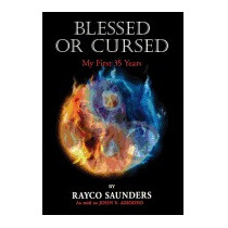 Libro Blessed Or Cursed, Rayco Saunders