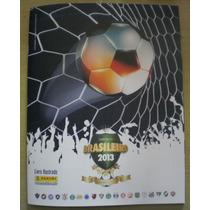 Álbum Campeonato Brasileiro 2013 - Completo - Para Colar