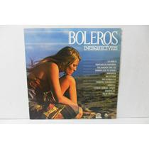 Lp - Vinil - Boleros Inesquecíveis - Vol. 1 - 1984